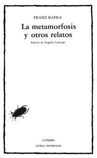 9788437605623: La metamorfosis y otros relatos (COLECCION LETRAS UNIVERSALES) (Letras Universales / Universal Writings) (Spanish Edition)