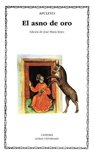 La metamorfosis o El asno de oro: Apuleyo ; Royo, José María [ed. lit.]