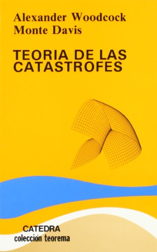 9788437605746: Teoria de las catastrofes/ Theory of Catastrophes (Spanish Edition)