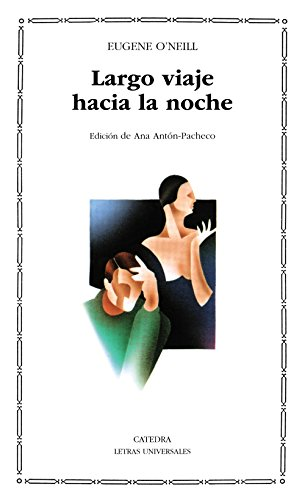 Largo Viaje Hacia la Noche (8437605822) by Eugene O'Neill; O'Neill, Eugene