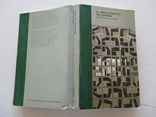 El arte cinetico en Espana (Cuadernos Arte: Inmaculada Julian