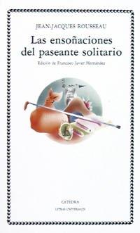 9788437606071: Las ensonaciones del paseante solitario / the Reveries of a Solitary Walker (Spanish Edition)