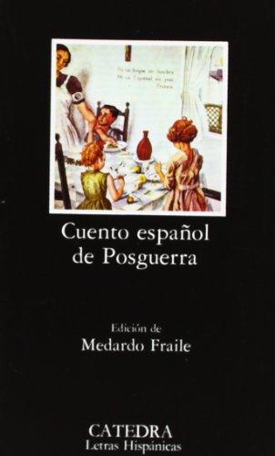 Cuento español de Posguerra: AntologÃa (Letras Hispánicas): Medardo Fraile