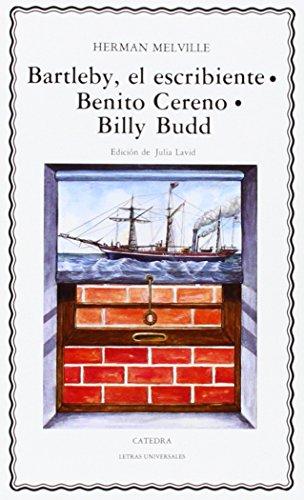 9788437606545: Bartleby, el escribiente; Benito Cereno; Billy Budd: 71 (Letras Universales)