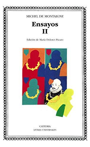 9788437606576: 2: Ensayos, II (Letras Universales)