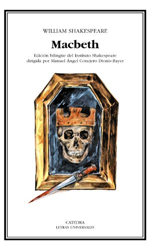 Macbeth: 55 (Letras Universales)EDICION BILINGUE DEL INSTITUTO SHAKESPEARE: Shakespeare, William