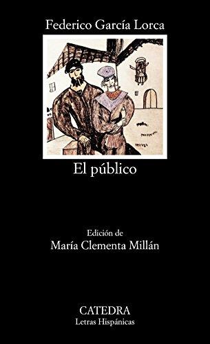 9788437606729: El público: 272 (Letras Hispánicas)