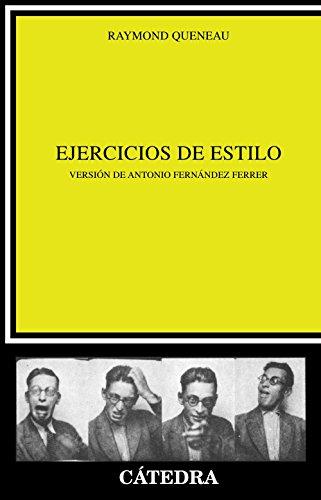 9788437606750: Ejercicios de estilo (Crítica Y Estudios Literarios)