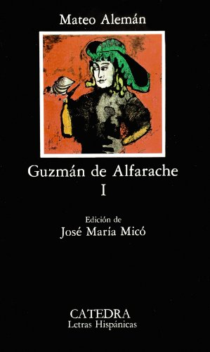 9788437606859: Guzmán de Alfarache, I: Vol. 1 (Letras Hispánicas)