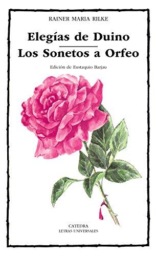 9788437606873: Elegías de Duino; Los Sonetos a Orfeo (Letras Universales)