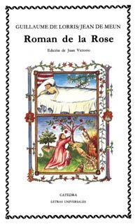 Roman de la Rose: Lorris, G.; Meun,