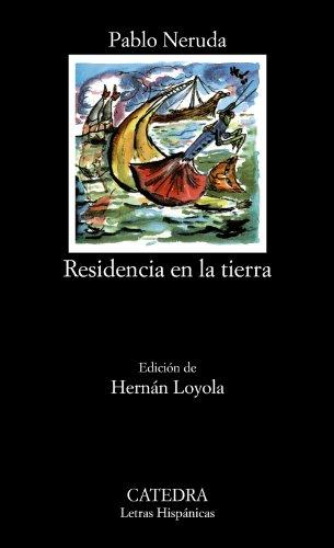9788437607078: Residencia en la tierra (COLECCION LETRAS HISPANICAS) (Spanish Edition)