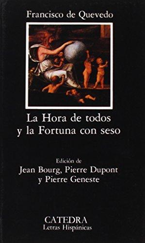 9788437607184: La hora de todos y la Fortuna con seso (Letras Hispánicas)