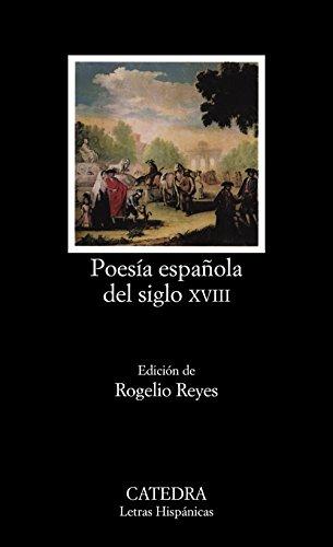 9788437607276: Poesía española del siglo XVIII (Letras Hispánicas)