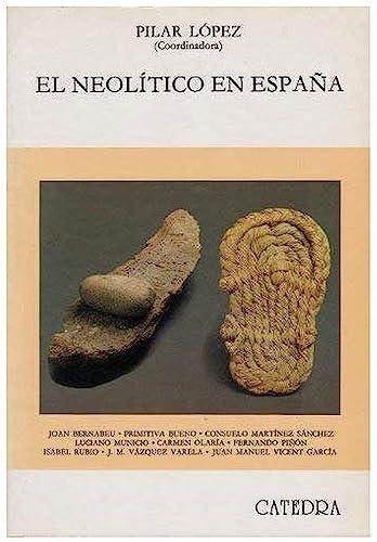 El Neolítico en España: Pilar López (
