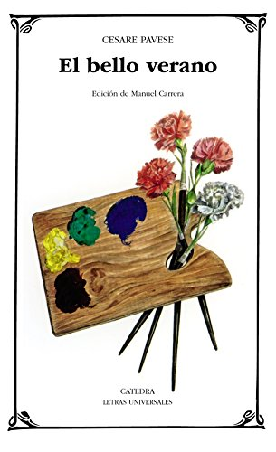 9788437607351: El Bello Verano / The Fine Summer (Letras Universales / Universal Writings) (Spanish Edition)