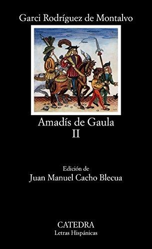 9788437607542: Amadís de Gaula, II: Vol 2 (Letras Hispánicas)