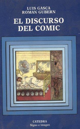 El discurso del cómic: Gasca, Luis, Gubern,