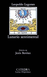 Lunario Sentimental (Letras Hispanicas) (Spanish Edition): Lugones, Leopoldo