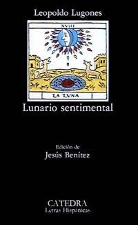9788437607610: Lunario Sentimental (Letras Hispanicas) (Spanish Edition)