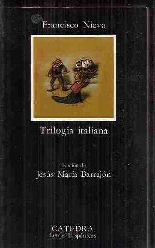 9788437607696 - F.Nieva: Trilogia italiana (Letras Hispanicas (catedra)) - Libro