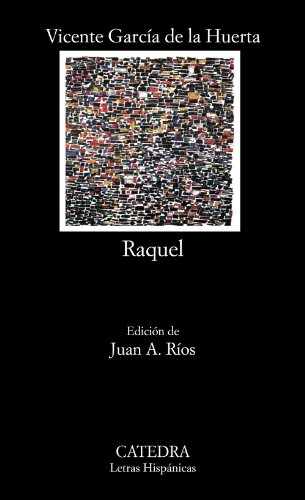9788437607740: Raquel (Letras Hispánicas)