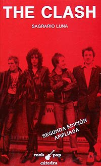 9788437607856: The Clash (Rock/Pop C�tedra)