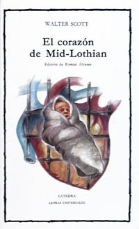 9788437607870: El corazon de Midlothian/ The Heart of Midlothian (Spanish Edition)