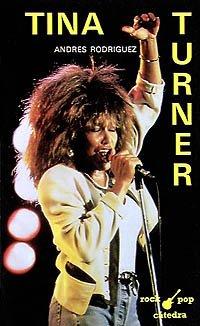 9788437607887: Tina Turner (Rock/Pop Cátedra)
