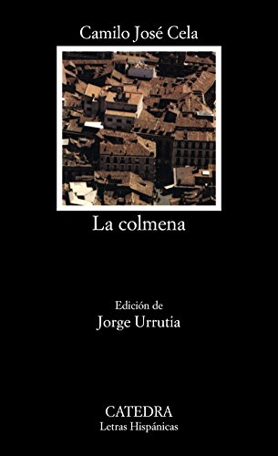 9788437607948: La colmena (COLECCION LETRAS HISPANICAS) (Spanish Edition)