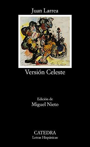 Version celeste/ Blue Version (Letras hispanicas/ Hispanic: Larrea, Juan