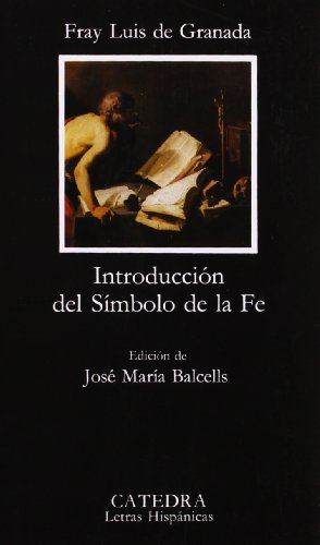 Introduccion del Simbolo de la Fe/ Introduction of the Symbol of Faith (Letras hispaÌ nicas) (...