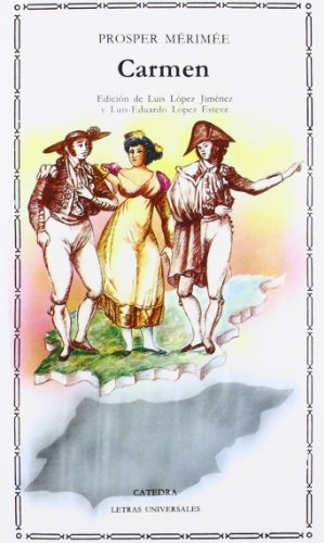 9788437608112: Carmen (Letras Universales/ Universal Writings) (Spanish Edition)