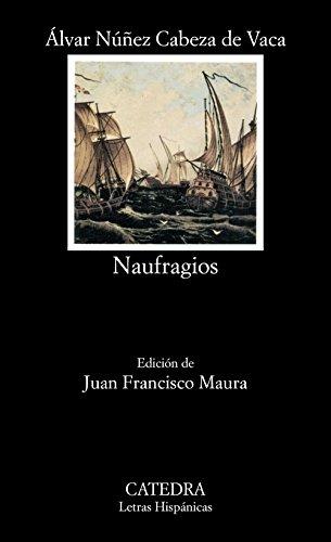 9788437608518: Naufragios (Letras Hispánicas)