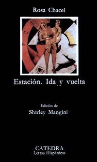 9788437608525: Estacion: Ida y Vuelta (Spanish Edition)