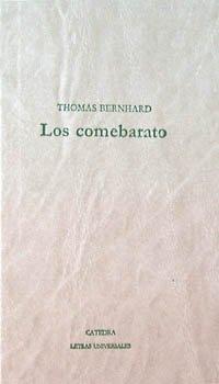 9788437608594: Los comebarato / the Cheap Eats (Spanish Edition)