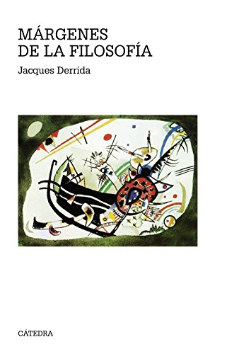 Margenes de La Filosofia / Margins of Philosophy (Teorema Serie Mayor) (Spanish Edition) (8437608619) by Jacques Derrida