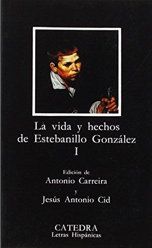 9788437608815: Vida y hechos de Estebanillo González, I: 1 (Letras Hispánicas)