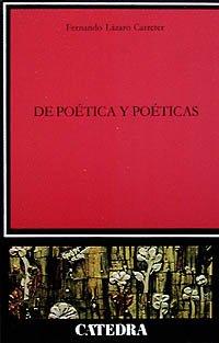 de Poetica y Poeticas (Critica y Estudios Literarios) (Spanish Edition): Lazaro Carreter, Fernando