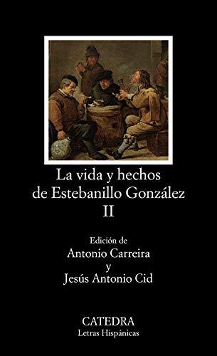 9788437609010: Vida Y Hechos De Estebanillo Gonzalez 2