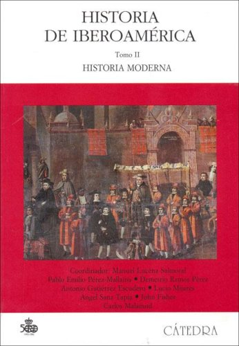 9788437609140: Historia De Iberoamerica, II / History of Latin America, II (Historia Serie Mayor / History Major Series) (Spanish Edition)