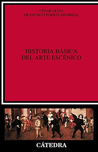 9788437609164: Historia Basica Del Arte Escenico/ Basic History of the Scenic Art (Critica Y Estudios Literarios) (Spanish Edition)