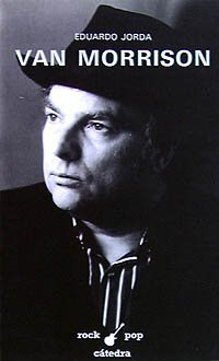 9788437609188: Van Morrison (Rock/Pop Cátedra)