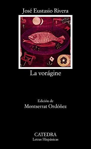 9788437609355: La vorágine (Letras Hispánicas)