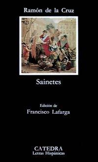 9788437609362: Sainetes (Letras Hispánicas)