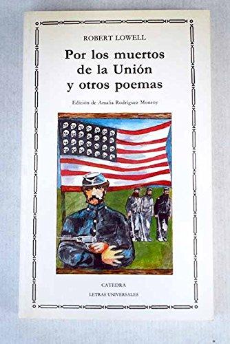 9788437609492: Por los muertos de la union y otros poemas (bilingüe)