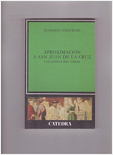 9788437609584: Aproximación a San Juan de la Cruz: Las letras del verso (Critica y estudios literarios) (Spanish Edition)
