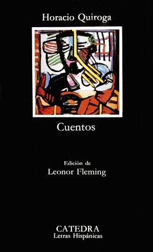 9788437609591: Cuentos de Horacio Quiroga (Letras Hispanicas) (Letras Hispanicas) (Spanish Edition)