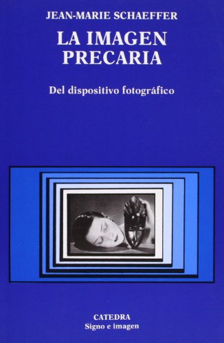 La imagen precaria / the Poor Image (Spanish Edition): Schaeffer, Jean-Marie