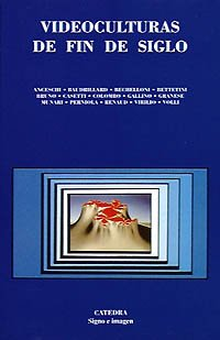 9788437609645: Videoculturas de fin de siglo (Signo E Imagen)